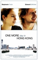 One More Day in Hong Kong movie poster (2012) picture MOV_6bc63631