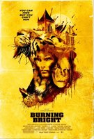 Burning Bright movie poster (2009) picture MOV_6c0d7a48