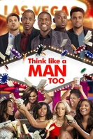 Think Like a Man Too movie poster (2014) picture MOV_6c0f74f5