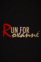 Run For Roxanne movie poster (2014) picture MOV_6c0fe38c