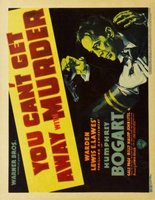 You Can't Get Away with Murder movie poster (1939) picture MOV_6ca21e8d