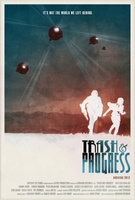 Trash and Progress movie poster (2012) picture MOV_6cd9df67