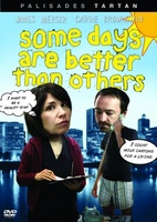 Some Days Are Better Than Others movie poster (2010) picture MOV_6cf0b9dd