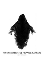 The Perception of Moving Targets movie poster (2012) picture MOV_6dd41983