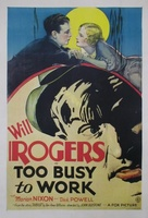 Too Busy to Work movie poster (1932) picture MOV_6e21746a