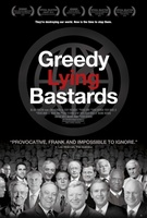 Greedy Lying Bastards movie poster (2012) picture MOV_6e503218