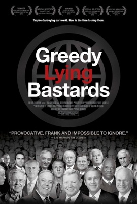 Greedy Lying Bastards movie poster (2012) poster MOV_6e503218