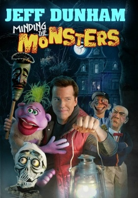 Jeff Dunham: Minding the Monsters movie poster (2012) poster MOV_6e87054a