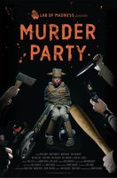 Murder Party movie poster (2007) picture MOV_6e92c444