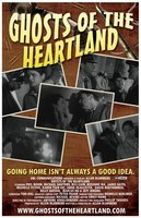 Ghosts of the Heartland movie poster (2007) picture MOV_6ebfb966