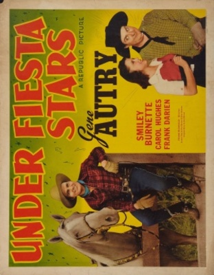 Under Fiesta Stars movie poster (1941) poster MOV_6f0f61fd