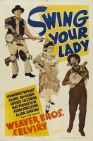 Swing Your Lady movie poster (1938) picture MOV_6f46900e