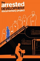 The Arrested Development Documentary Project movie poster (2013) picture MOV_6f80b993