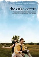 The Cake Eaters movie poster (2007) picture MOV_6fa52072