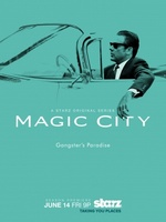 Magic City movie poster (2012) picture MOV_705a372b