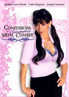 Confessions of a Sociopathic Social Climber movie poster (2005) poster MOV_708cf1c2