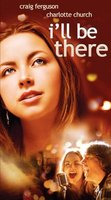 I'll Be There movie poster (2003) picture MOV_70c53d09
