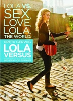 Lola Versus movie poster (2012) picture MOV_71086aef