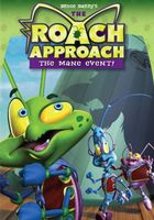 Roach Approach: The Mane Event movie poster (2005) picture MOV_712dfd92