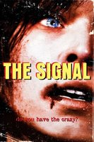 The Signal movie poster (2007) picture MOV_715df2a9