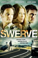 Swerve movie poster (2011) picture MOV_7166ef5e