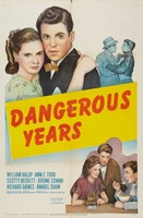 Dangerous Years movie poster (1947) picture MOV_71bd3360