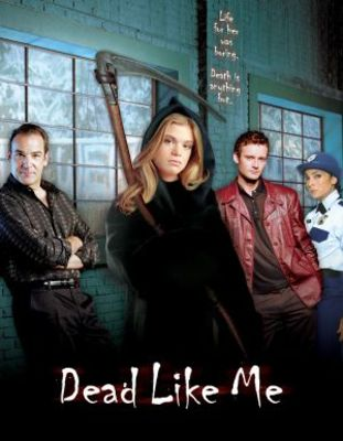 Dead Like Me movie poster (2003) poster MOV_71d772dc