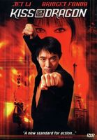 Kiss Of The Dragon movie poster (2001) picture MOV_71fafed2