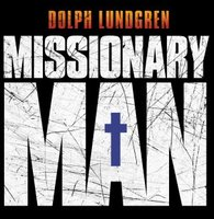 Missionary Man movie poster (2007) picture MOV_72574de0