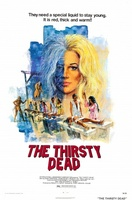 The Thirsty Dead movie poster (1974) picture MOV_72b7b3c8