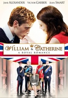 William & Catherine: A Royal Romance movie poster (2011) picture MOV_73076ede