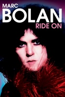 Marc Bolan: Ride On movie poster (2005) picture MOV_73b22dd2