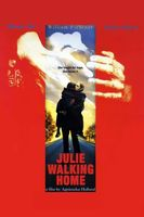 Julie Walking Home movie poster (2002) picture MOV_73dd51a5