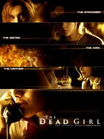 The Dead Girl movie poster (2006) picture MOV_74082453