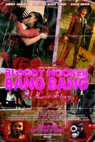 Bloody Hooker Bang Bang: A Love Story movie poster (2012) picture MOV_74715549