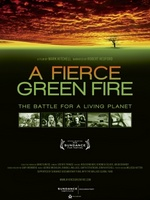 A Fierce Green Fire movie poster (2012) picture MOV_74959e11