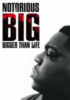 Notorious B.I.G. Bigger Than Life movie poster (2007) picture MOV_75176c73