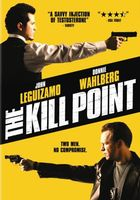 The Kill Point movie poster (2007) picture MOV_d696a32d