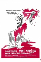 Sometimes Aunt Martha Does Dreadful Things movie poster (1971) picture MOV_76263055