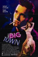 The Big Town movie poster (1987) picture MOV_76ccae5a