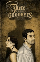 There Are No Goodbyes movie poster (2012) picture MOV_777e8c36