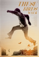 These Birds Walk movie poster (2013) picture MOV_778aea81