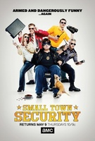 Small Town Security movie poster (2012) picture MOV_77b30cf0