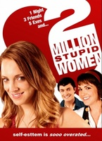 Two Million Stupid Women movie poster (2009) picture MOV_77e409b6