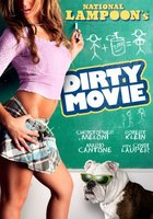 Dirty Movie movie poster (2010) picture MOV_7821622f