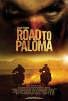 Road to Paloma movie poster (2013) picture MOV_7863409e