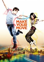 Make Your Move movie poster (2013) picture MOV_7868d0ed