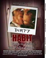 Dirty Habit movie poster (2006) picture MOV_7898731d