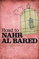 Camino a Nahr al Bared movie poster (2009) picture MOV_79703060