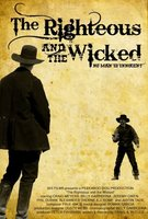 The Righteous and the Wicked movie poster (2010) picture MOV_797bd4fb